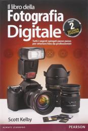 Il libro della Fotografia Digitale – Vol. 2. Seconda edizione