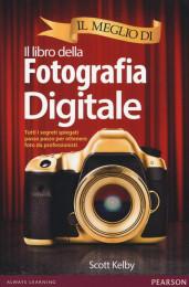 Il meglio di: Il libro della Fotografia digitale