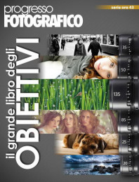Progresso Fotografico 43: il grande libro degli obiettivi