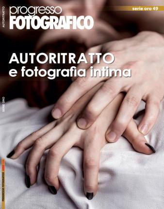 Progresso Fotografico 49: Autoritratto e fotografia intima