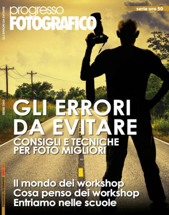 Progresso Fotografico 51: Gli errori da evitare. Workshop e scuole