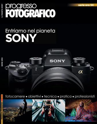 Progresso Fotografico 54: Entriamo nel pianeta Sony