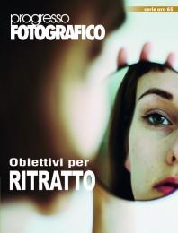 Progresso Fotografico 65: Obiettivi per la fotografia di ritratto