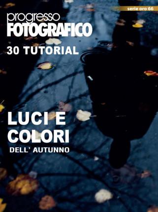Progresso Fotografico 66: 30 Tutorial: luci e colori dell'autunno