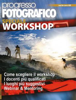 Progresso Fotografico 69: Speciale Workshop