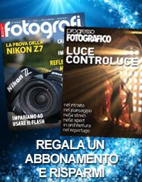 Regala un abbonamento: Tutti Fotografi e Progresso Fotografico