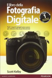 Il libro della Fotografia Digitale – Vol. 1- Seconda edizione