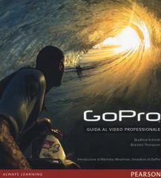 GoPro:  Guida al video professionale