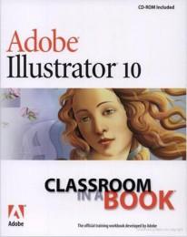 Adobe Illustrator 10. Guida ufficiale Adobe con CD-Rom