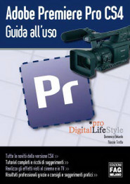 Adobe Premiere Pro CS4. Guida all'uso