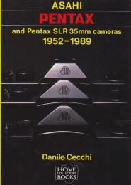 Asahi Pentax and Pentax SLR 35mm cameras 1952-1989
