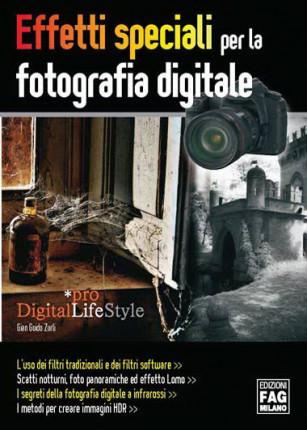 Effetti speciali per la fotografia digitale