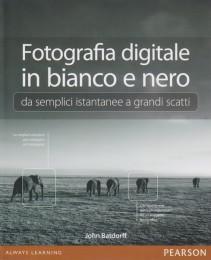 Fotografia digitale in bianco e nero