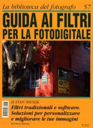 Guida ai filtri per la fotodigitale