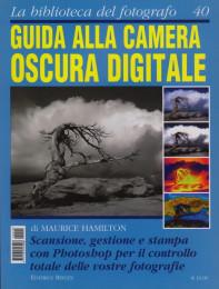 Guida alla camera oscura digitale