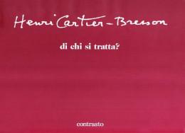 Henri Cartier-Bresson di chi si tratta?