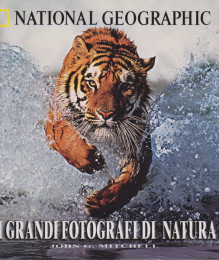 I grandi fotografi di natura