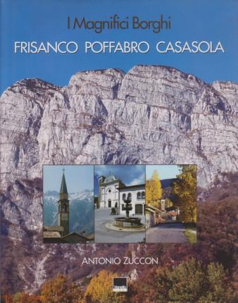 I magnifici borghi: Frisanco, Poffabro, Casasola