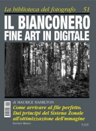 Il bianconero fine art in digitale