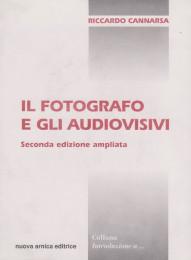 Il fotografo e gli audiovisivi. Introduzione alla multivisione