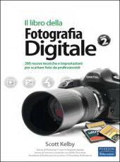 Il libro della Fotografia Digitale – Vol. 2
