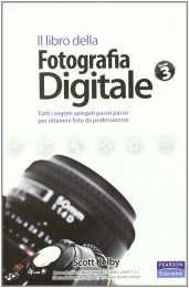 Il libro della Fotografia Digitale – Vol. 3