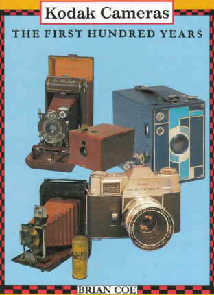 Kodak Cameras. The First Hundred Years