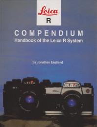 Leica R Compendium. Handbook of the Leica R System