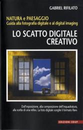 Lo scatto digitale creativo