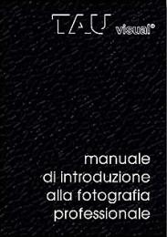 Manuale di introduzione alla fotografia professionale