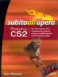 Photoshop CS2. Subito all'opera