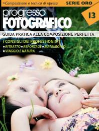 Progresso Fotografico 13. Guida pratica alla composizione perfetta