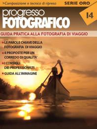 Progresso Fotografico 14. Guida alla fotografia di Viaggio