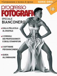Progresso Fotografico 16. Speciale Bianco Nero