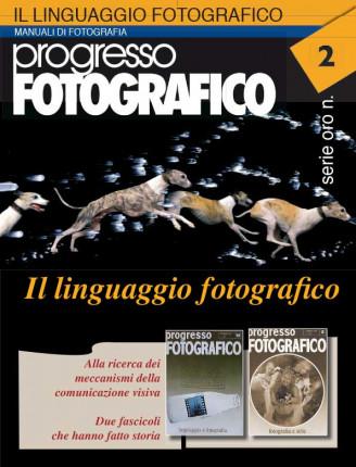 Progresso Fotografico 2. Il linguaggio Fotografico