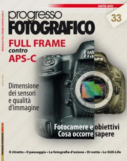Progresso Fotografico 33: Full Frame contro APS-C