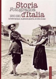 Storia Fotografica d'Italia 1900-1921