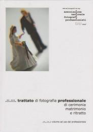 Trattato di fotografia professionale di cerimonia, matrimonio e ritratto